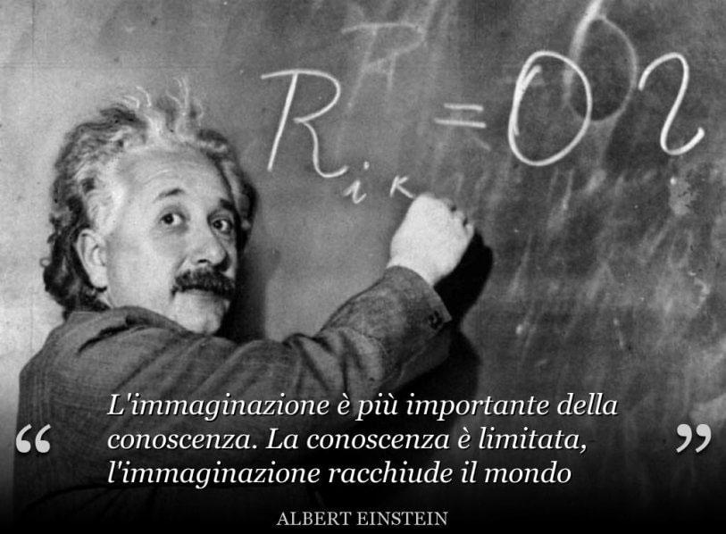 l'immaginazione è più importante della conoscenza, l'innovazione attua la resilienza